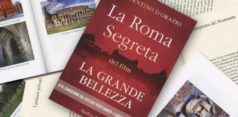 Roma e La grande bellezza: set, location, segreti