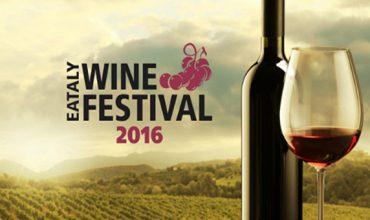 Eataly Wine Festival 2016, appuntamento a Roma