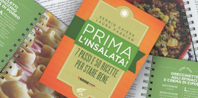 Prima l'insalata: la rivoluzione facile